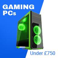 Under £750 Gaming PCs